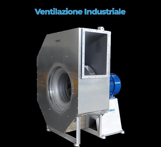 Rimor S.r.l. | Leader nella Ventilazione Industriale. Ventilatori Industriali e ventilatori insonorizzati.